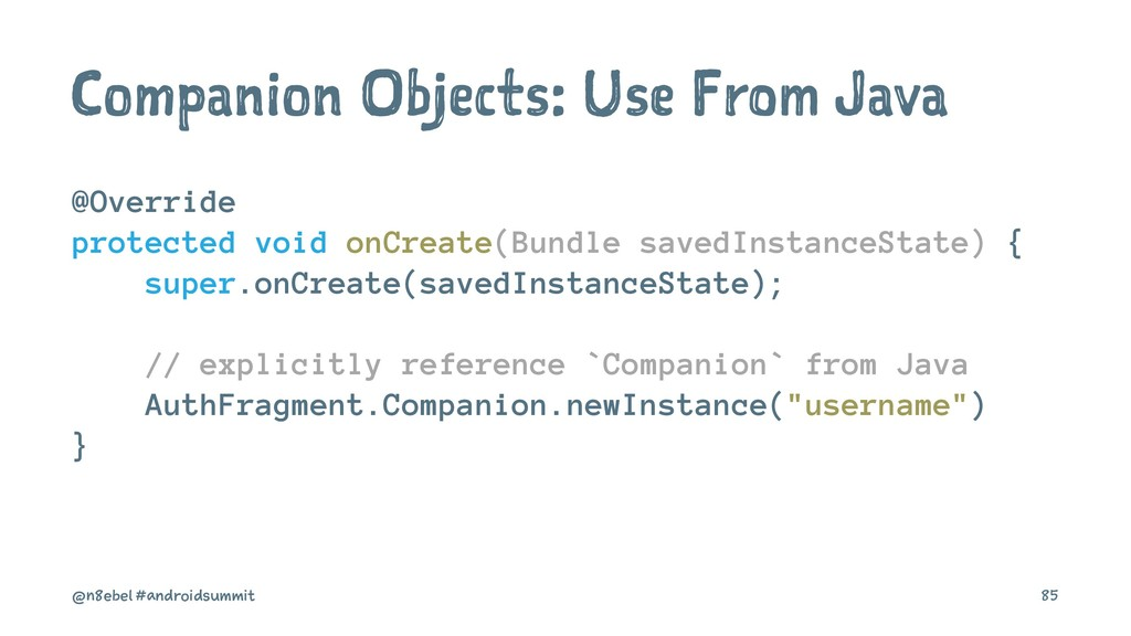 Companion Objects: Use From Java @Override prot...