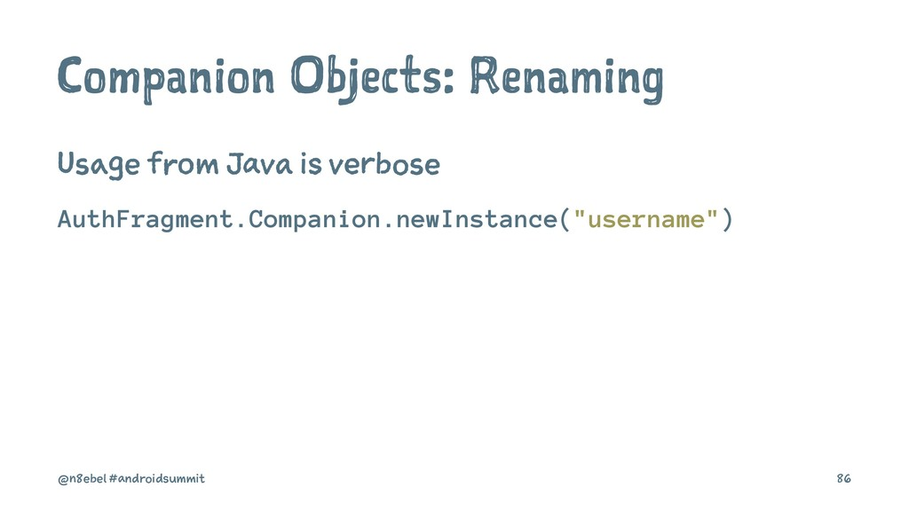 Companion Objects: Renaming Usage from Java is ...