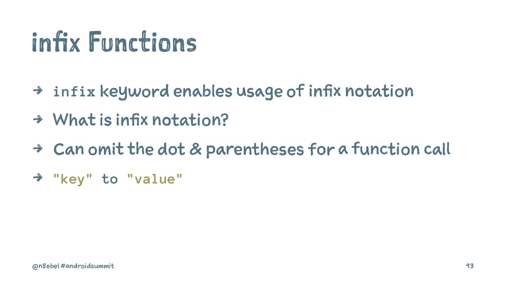 infix Functions 4 infix keyword enables usage o...