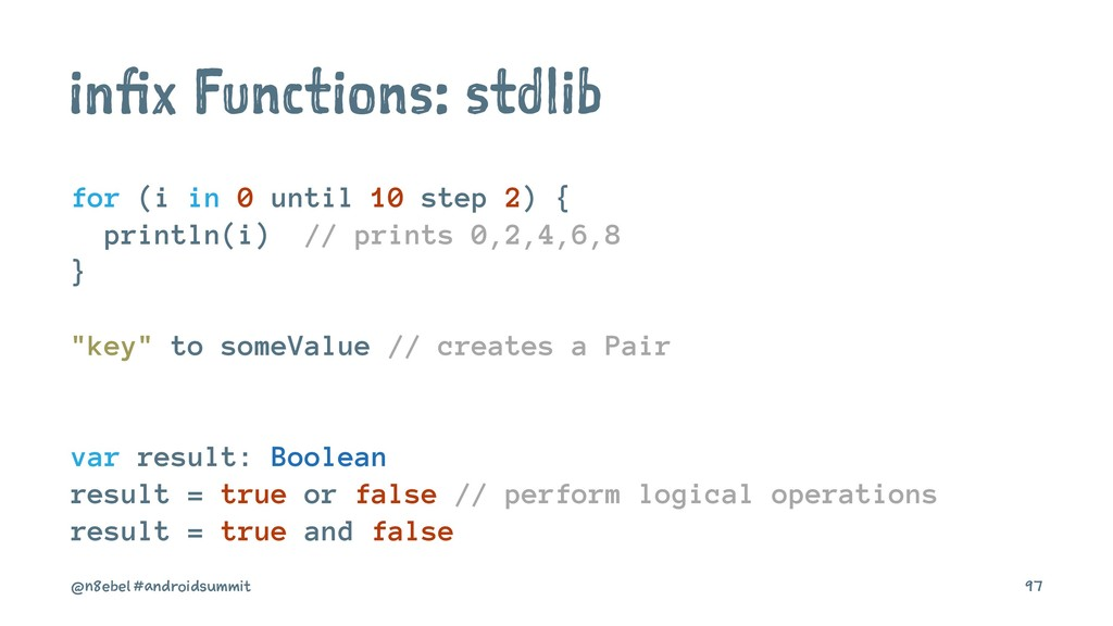 infix Functions: stdlib for (i in 0 until 10 st...
