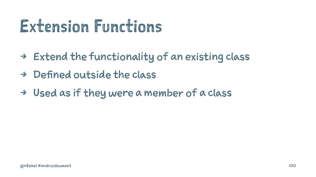 Extension Functions 4 Extend the functionality ...