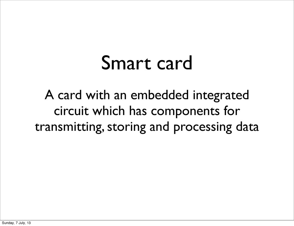 A card with an embedded integrated circuit whic...