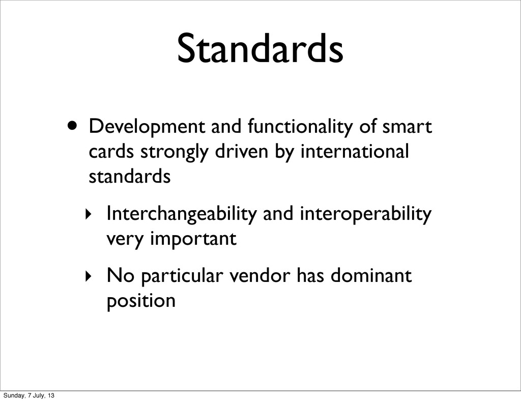 Standards • Development and functionality of sm...