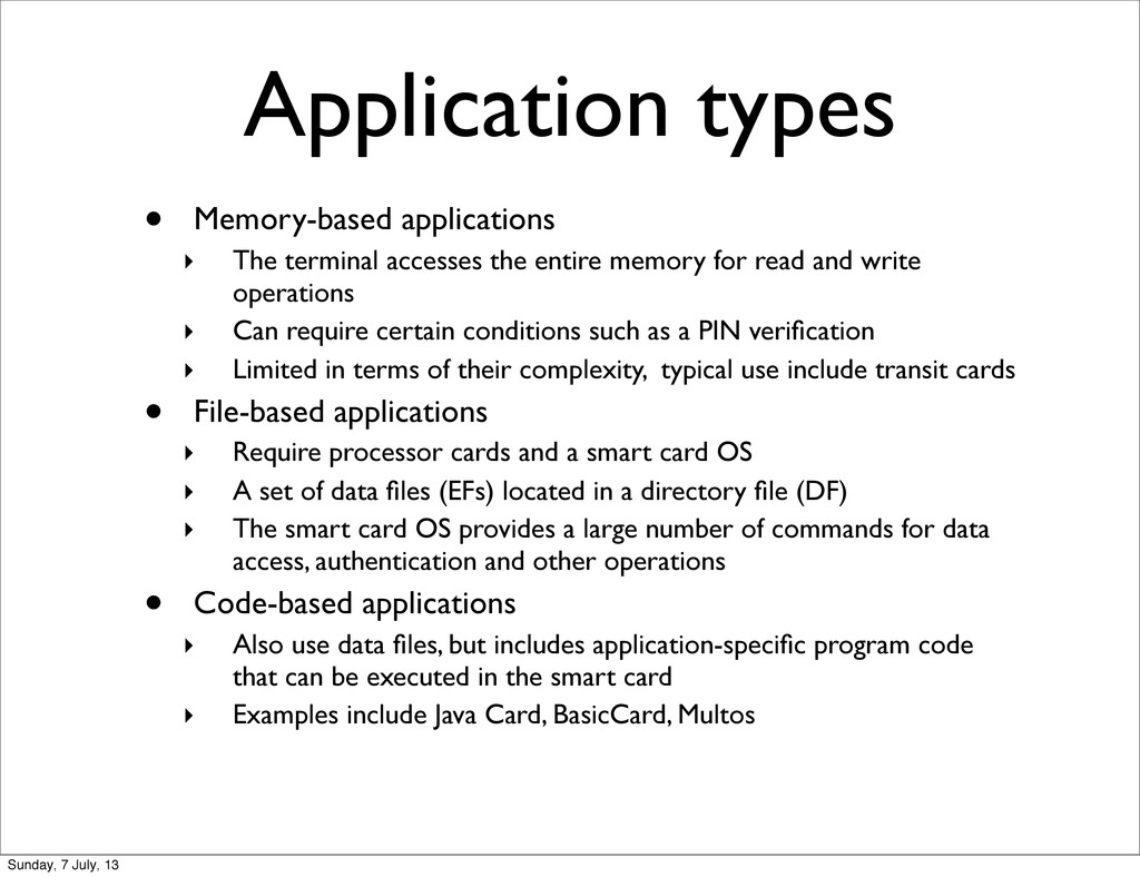 Application types • Memory-based applications ‣...