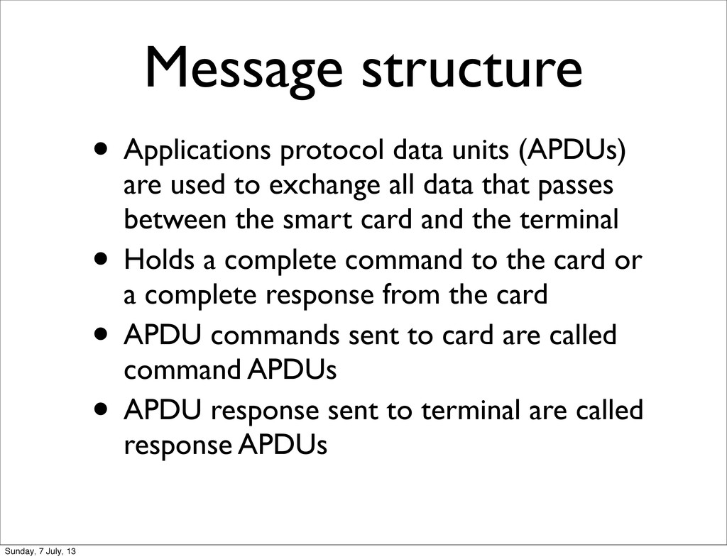 Message structure • Applications protocol data ...