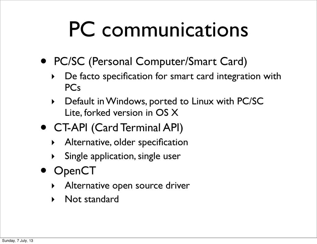 PC communications • PC/SC (Personal Computer/Sm...