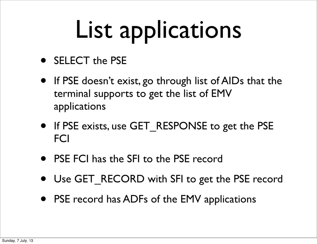 List applications • SELECT the PSE • If PSE doe...