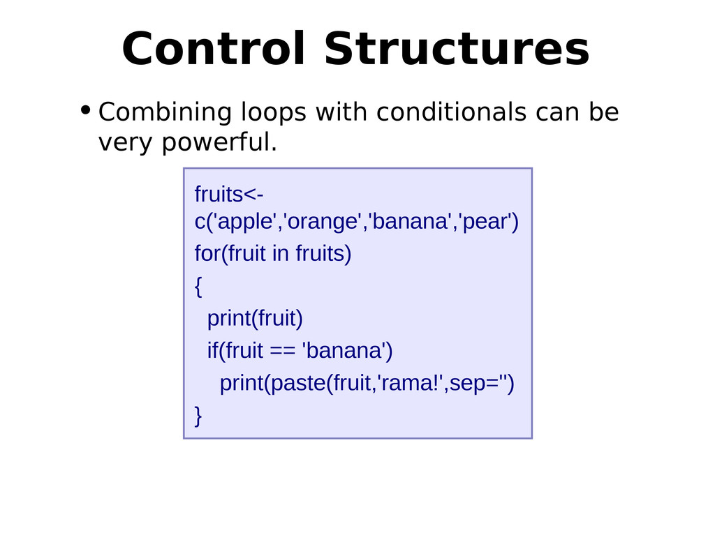 •Combining loops with conditionals can be very ...