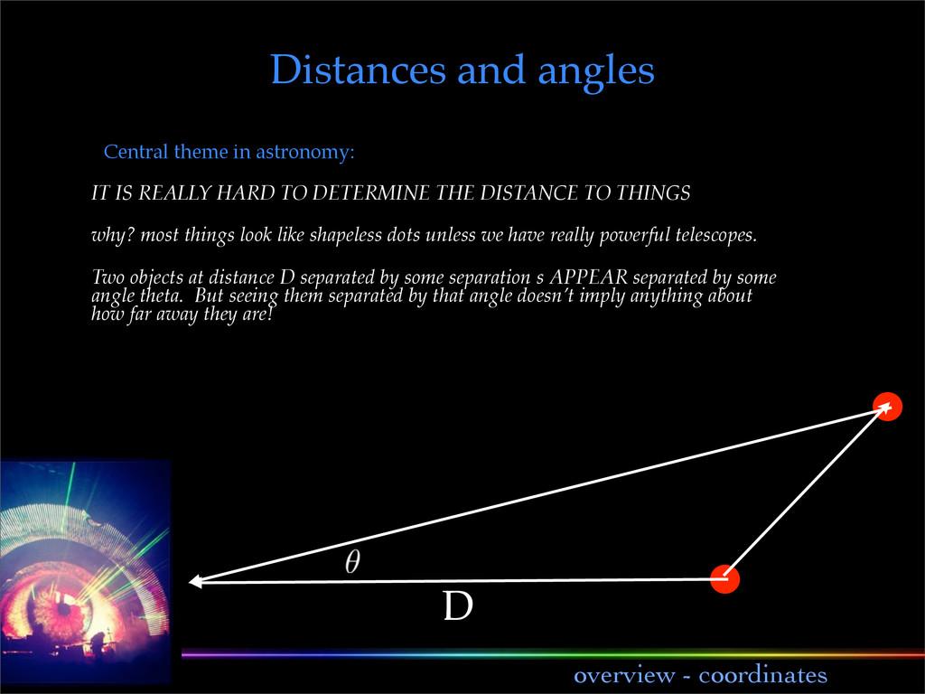 lecture 1 overview - coordinates D Distances an...