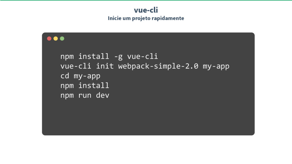 npm install -g vue-cli vue-cli init webpack-sim...