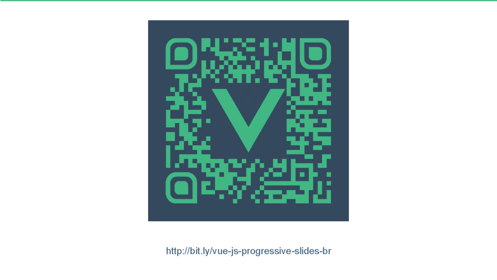 http://bit.ly/vue-js-progressive-slides-br