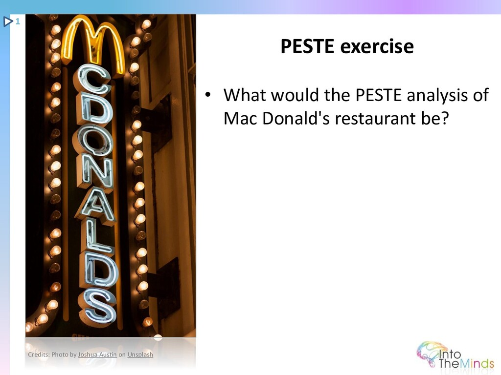 • What would the PESTE analysis of Mac Donald's...