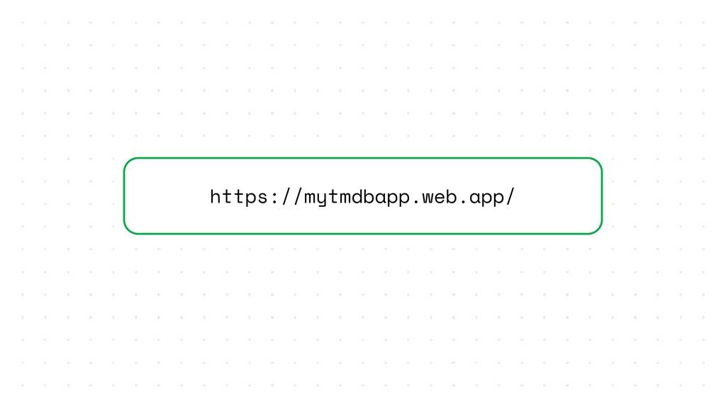 https://mytmdbapp.web.app/