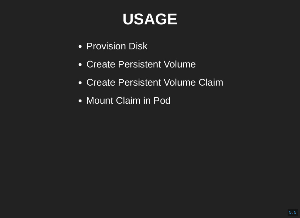 USAGE Provision Disk Create Persistent Volume C...