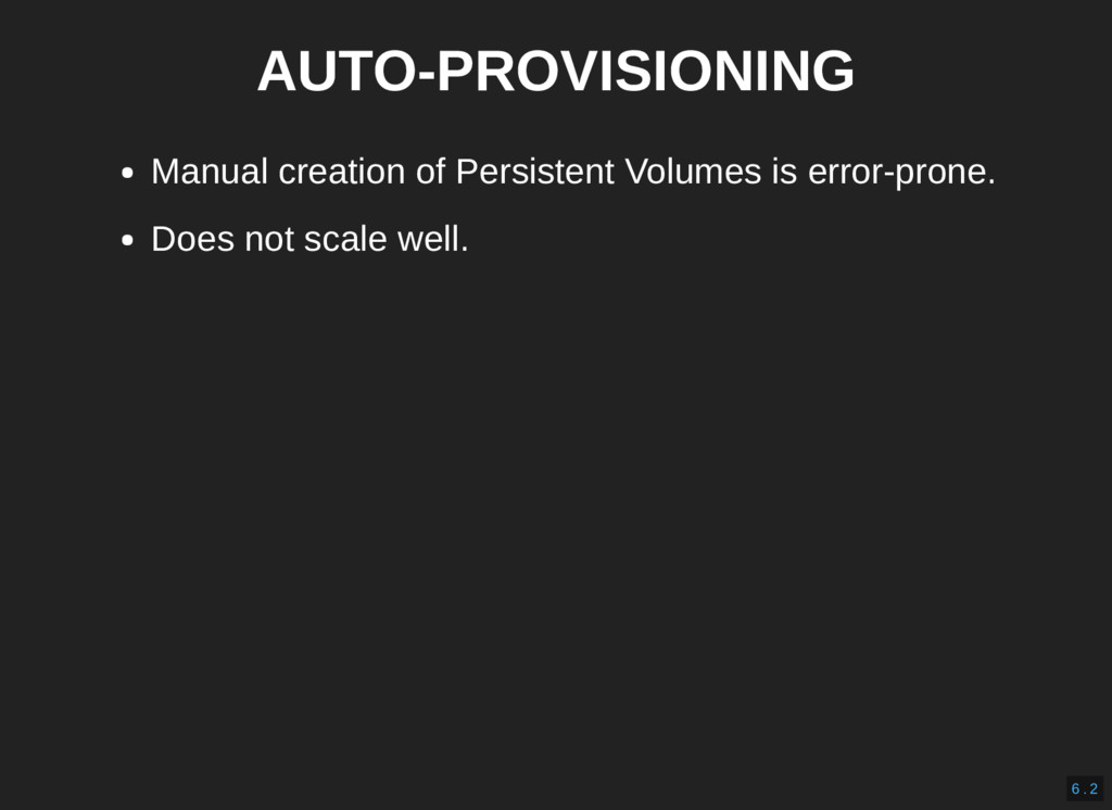 AUTO-PROVISIONING Manual creation of Persistent...