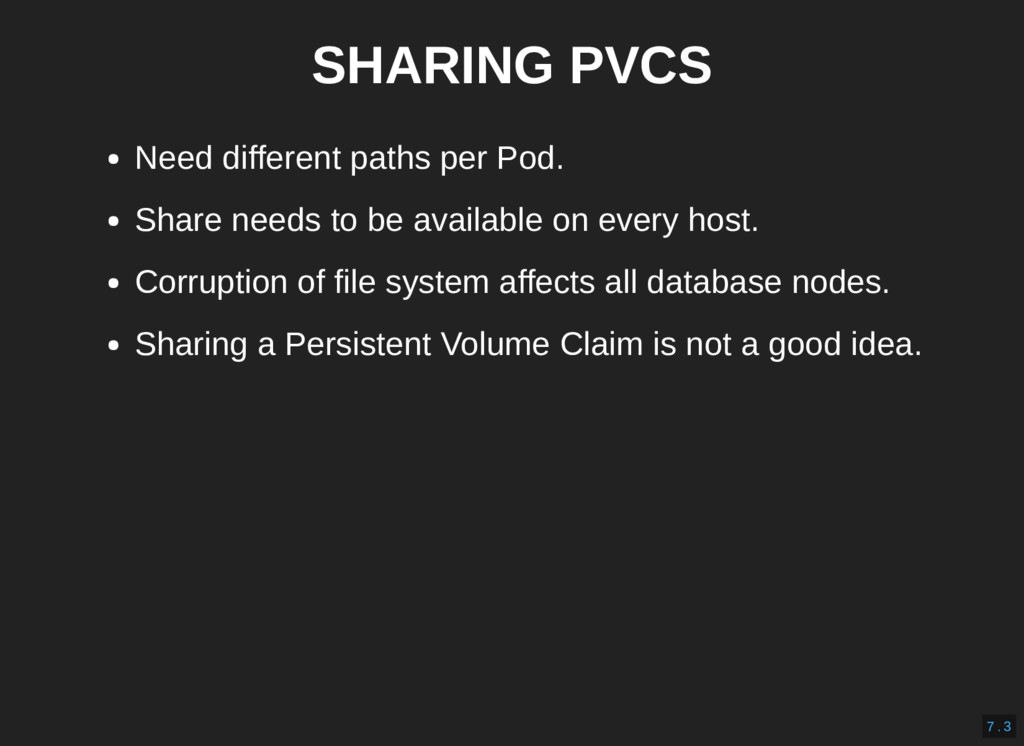 SHARING PVCS Need different paths per Pod. Shar...