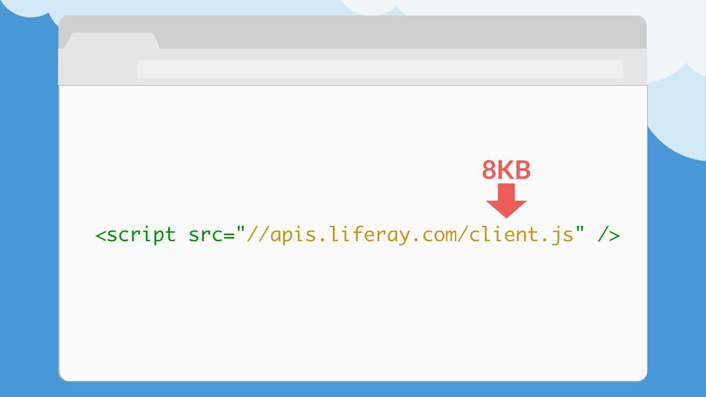 "<script src=""//apis.liferay.com/client.js"" /> 8..."