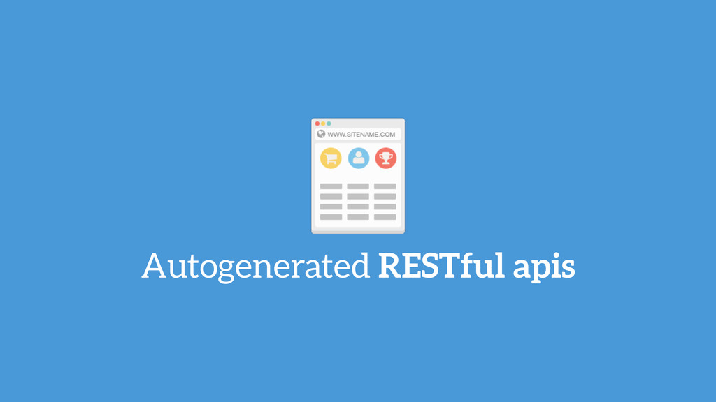 Autogenerated RESTful apis