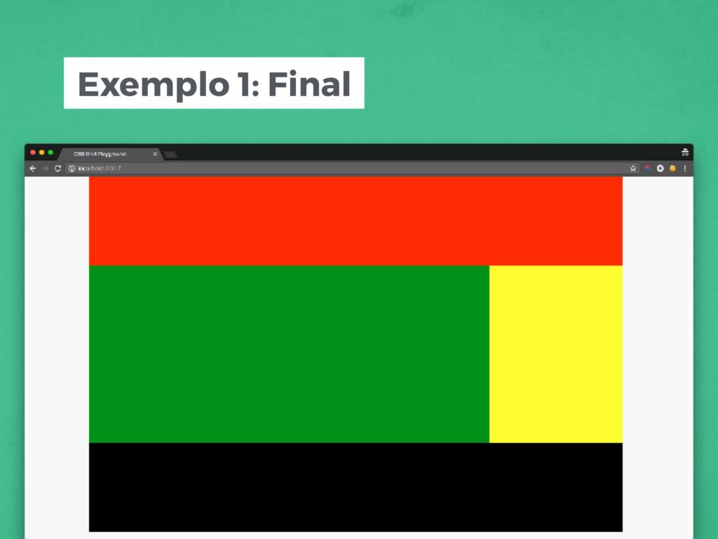 Exemplo 1: Final