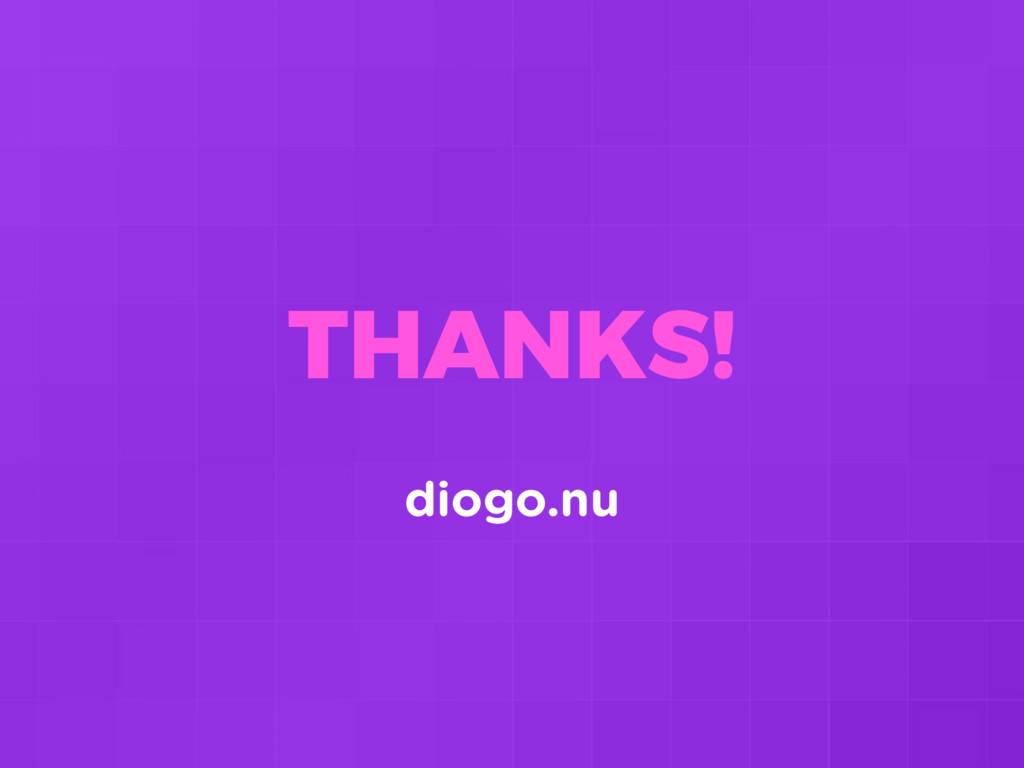 THANKS! diogo.nu