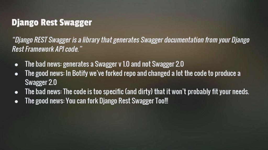 """Django Rest Swagger """"Django REST Swagger is a l..."""