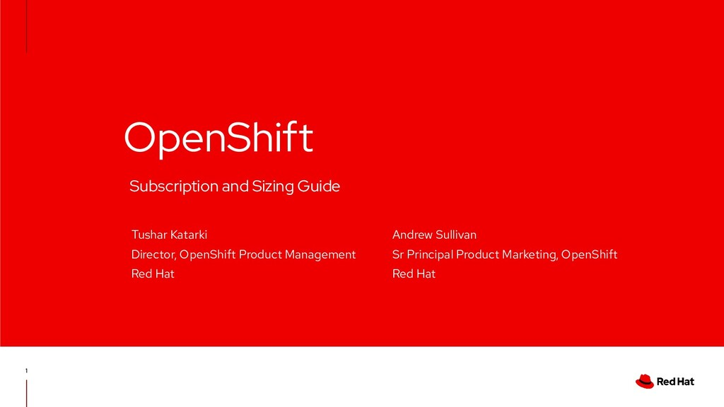 OpenShift 1 Subscription and Sizing Guide Tusha...