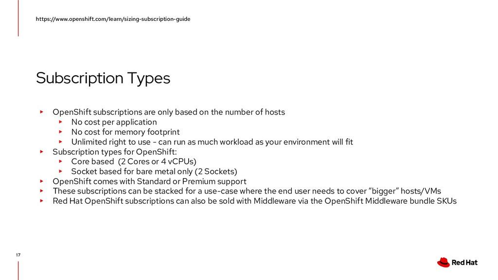 Subscription Types https://www.openshift.com/le...