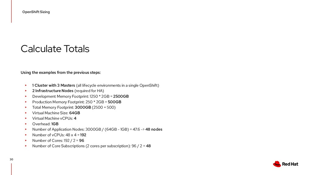 Calculate Totals OpenShift Sizing 30 Using the ...