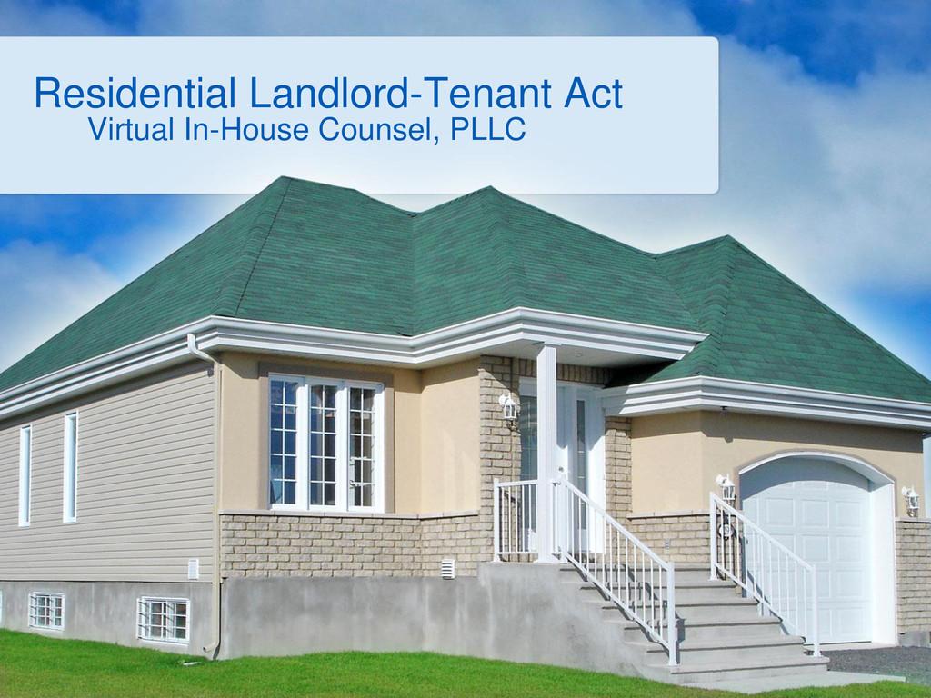 Residential Landlord-Tenant Act Virtual In-Hous...
