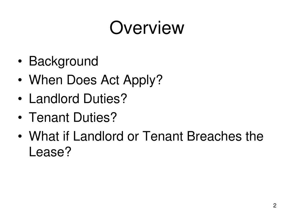 2 Overview • Background • When Does Act Apply? ...
