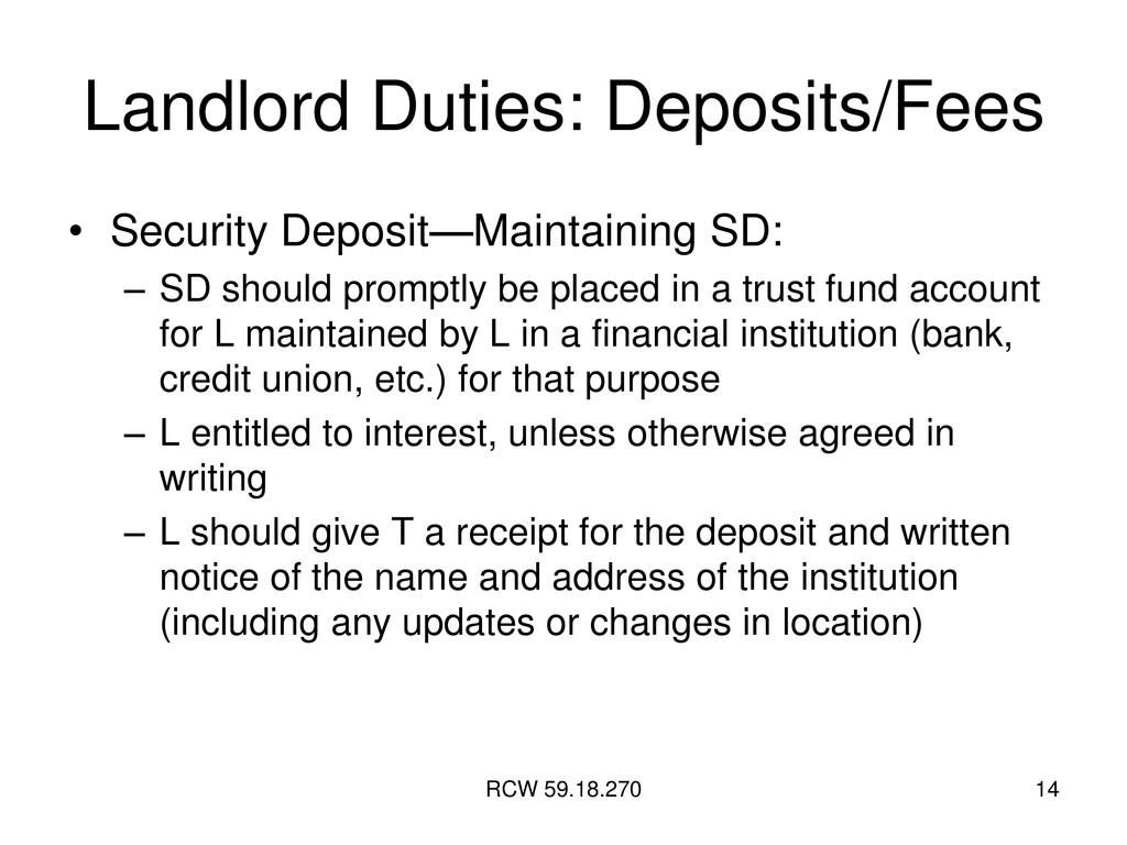RCW 59.18.270 14 Landlord Duties: Deposits/Fees...