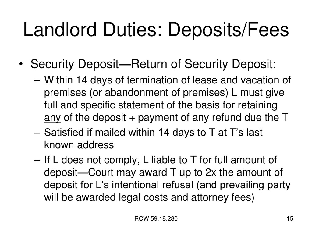 RCW 59.18.280 15 Landlord Duties: Deposits/Fees...
