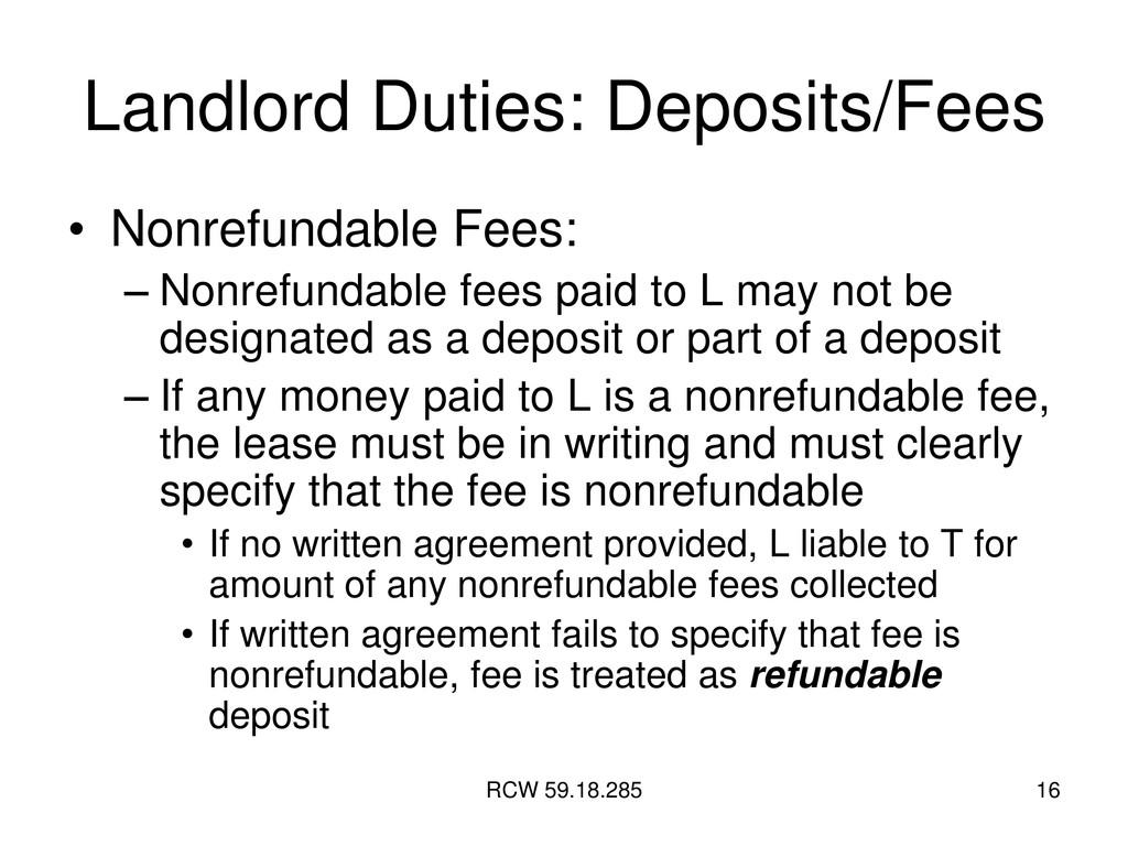 RCW 59.18.285 16 Landlord Duties: Deposits/Fees...