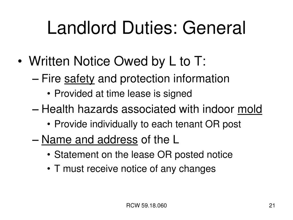 RCW 59.18.060 21 Landlord Duties: General • Wri...