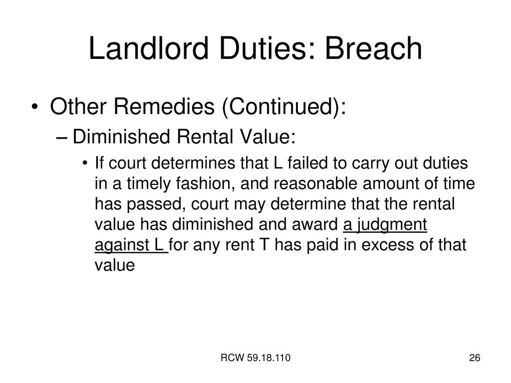 RCW 59.18.110 26 Landlord Duties: Breach • Othe...