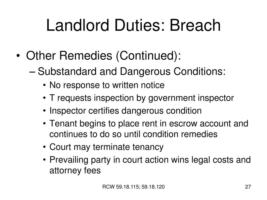 RCW 59.18.115; 59.18.120 27 Landlord Duties: Br...