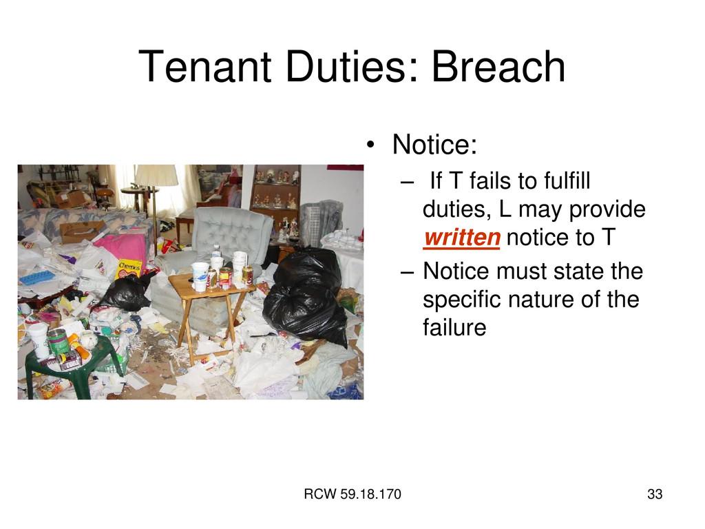 RCW 59.18.170 33 Tenant Duties: Breach • Notice...