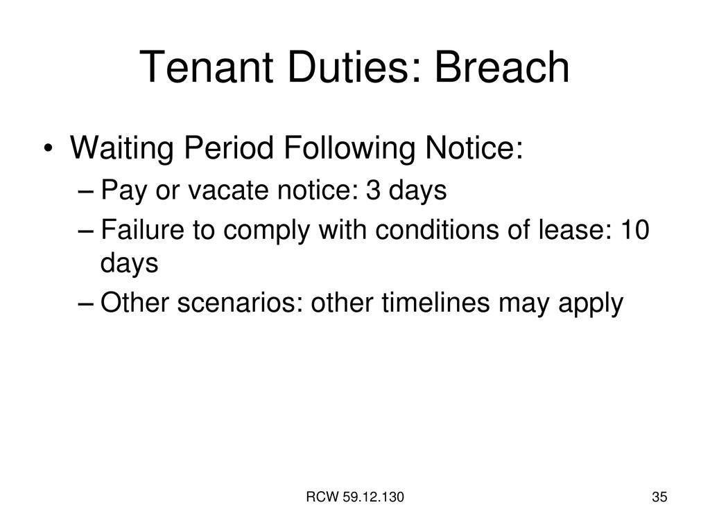 RCW 59.12.130 35 Tenant Duties: Breach • Waitin...