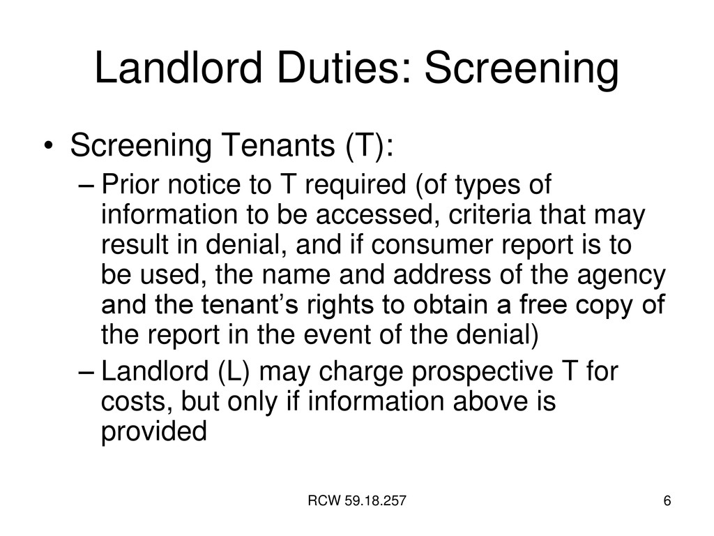 RCW 59.18.257 6 Landlord Duties: Screening • Sc...