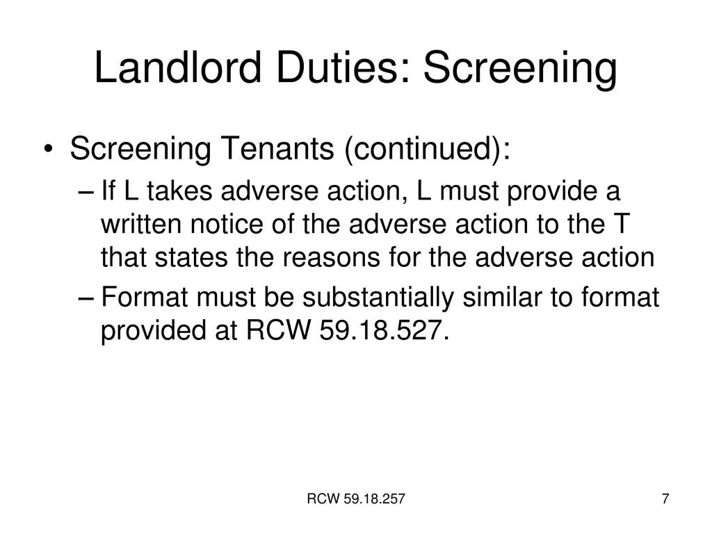 RCW 59.18.257 7 Landlord Duties: Screening • Sc...