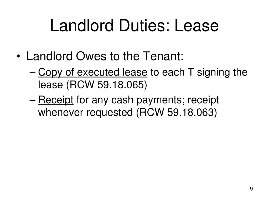 9 Landlord Duties: Lease • Landlord Owes to the...