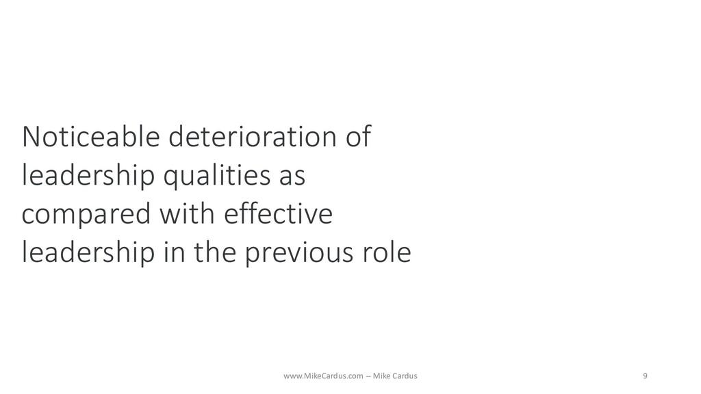 Noticeable deterioration of leadership qualitie...