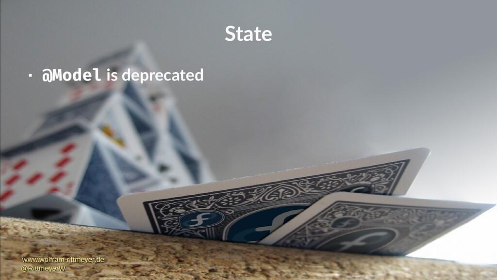 State  @Model is deprecated www.wolfram-rittme...