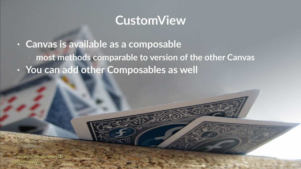 CustomView  Canvas is available as a composabl...