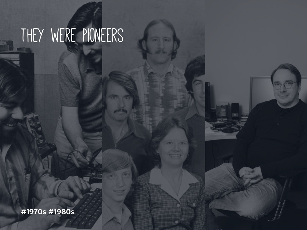 they were pioneers #1970s #1980s