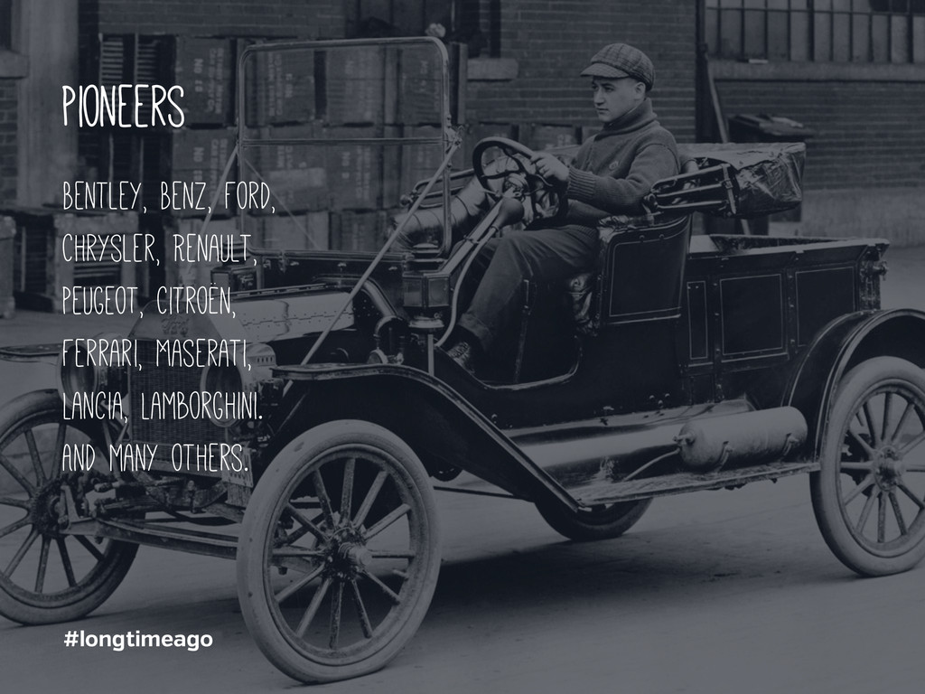 #longtimeago pioneers Bentley, Benz, Ford, Chry...