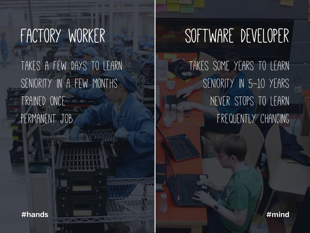 Factory worker software developer takes a few d...