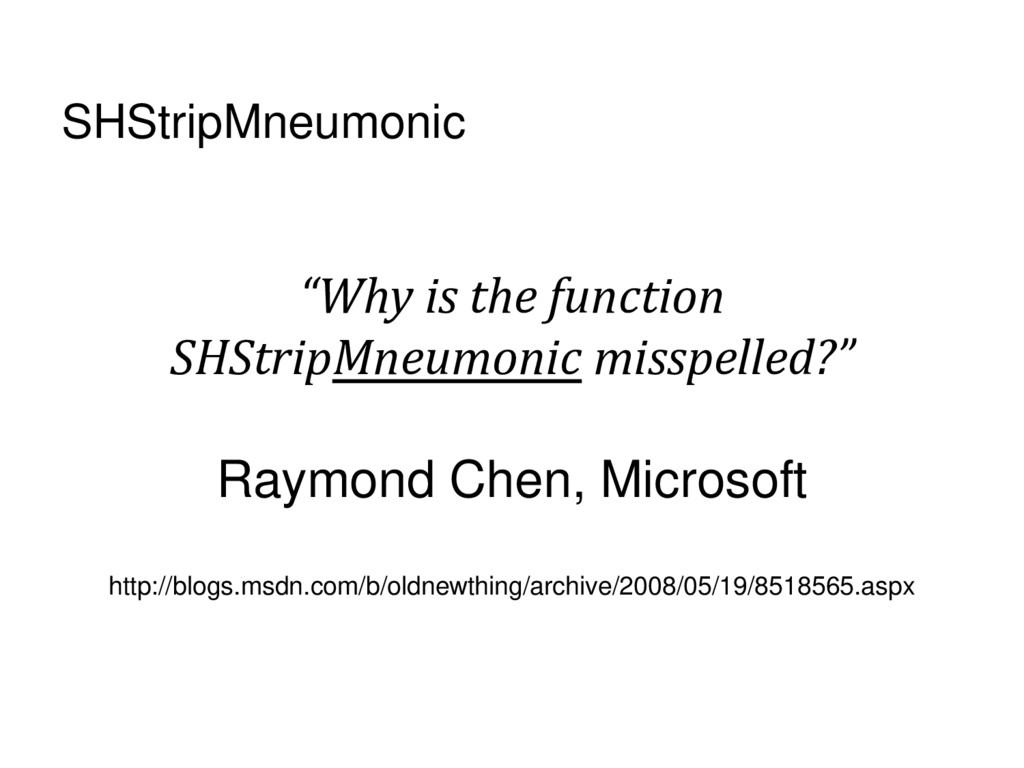 "SHStripMneumonic ""Why is the function SHStripMn..."