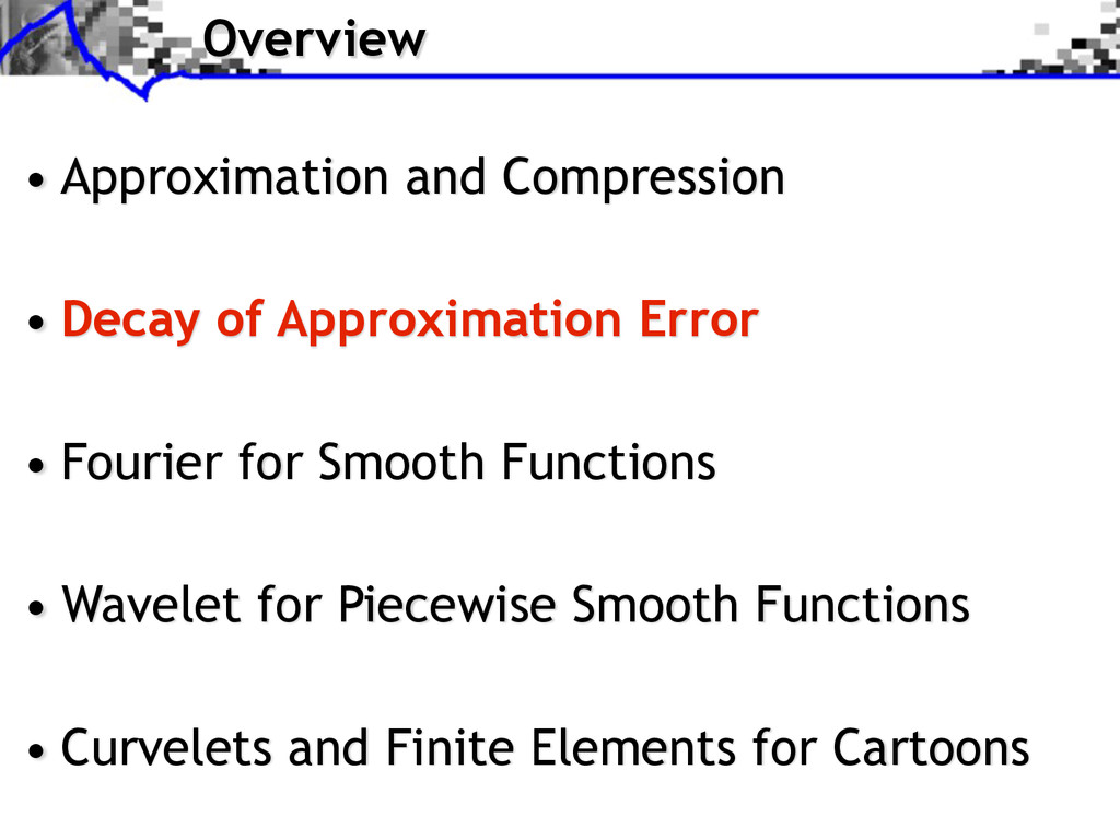 Overview • Approximation and Compression • Deca...