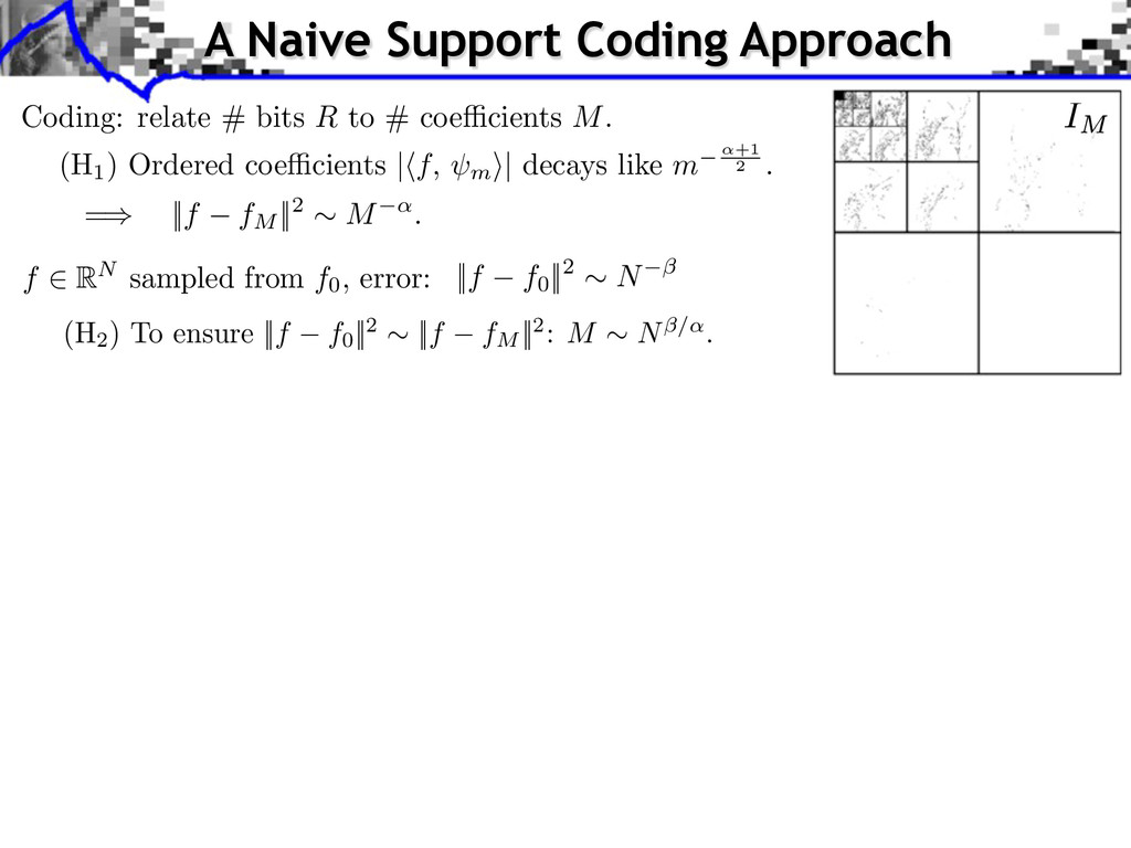 A Naive Support Coding Approach Coding: relate ...